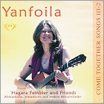 CD:  Yanfoila - Come Together Songs 3.Buch  2.CD - Hagara Feinbier - Copyright STEINKLANG